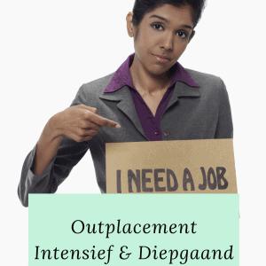 Outplacement intensief en diepgaand