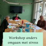 Workshop anders omgaan met stress